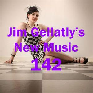 Jim Gellatly's New Music episode 142