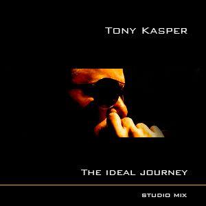 Tony Kasper - The Ideal Journey (April 2011 Studio Mix)