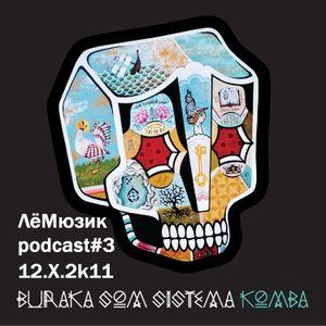 Le Musique podcast#3 - 12.x.2k11