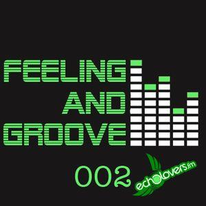 Feelin & Groove 002 @ Echolovers FM