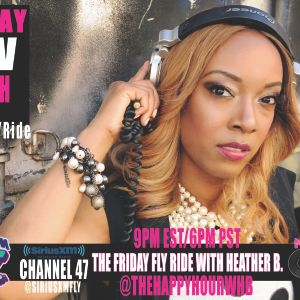 Sirius XM Fly - The Friday Fly Ride With Heather B - Ms Chu 90's - 00s mix