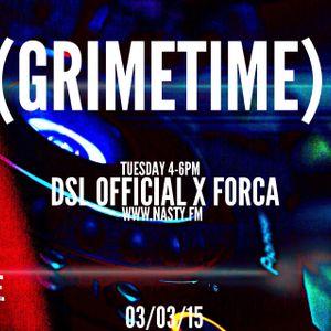 DSL OFFICIAL X FORCA @GRIMETIMESHOW 03:03:15