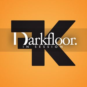 Darkfloor in Session 015 + Flint Kids