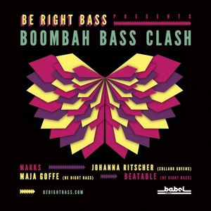 BE RiGHT BASS PRES. BOOMBAH BASS CLASH