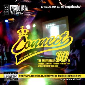 90's HIP HOP MIX★CONNECT10th★(2004年作)  mixd by DJ WAKA