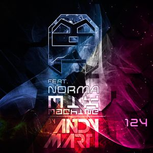 Andy Mart feat. Norma - Mix Machine@DI.FM 124