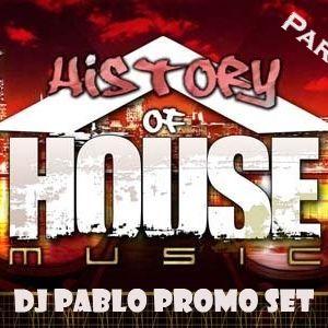 HOUSE HISTORY Part.1 - promo set DJ Pablo