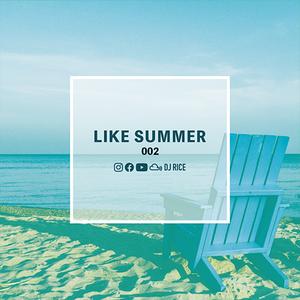 LIKE SUMMER #002 - R&B,Pop,Afrobeats,Trap,Hiphop,Dancehall