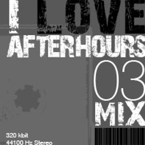 Johnny Haim // I Love Afterhours 03 MIX //