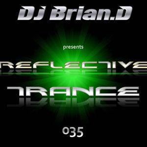 DJ Brian.D - Reflective Trance 035