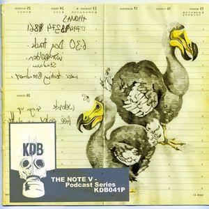 KDB Records Podcast Series The Note V [KDB041P]