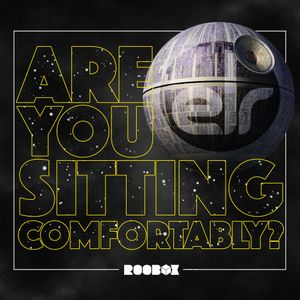 Are You Sitting Comfortably? #40 - Star Wars Episode VII: The Force Awakens