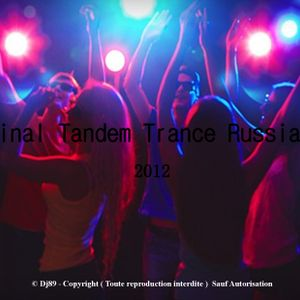 © Original Tandem Trance Russian Mix By Dj89 ( 2012 )
