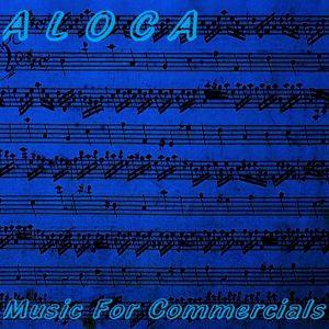 Aloca - Music For Commercials