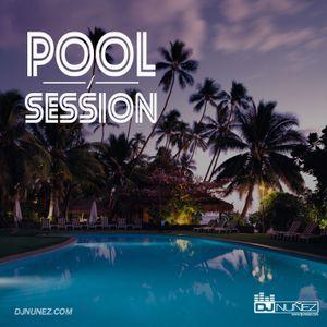 Pool Session - DJ Nuñez