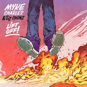 Lift Off Mixtape - Myke Chalres x DJ Chonz - 2012