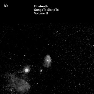 89 - Songs To Sleep To, Volume III