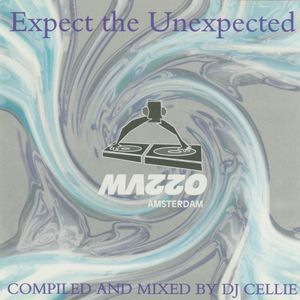 Expect the Unexpected 1 by DJ Cellie (1995)