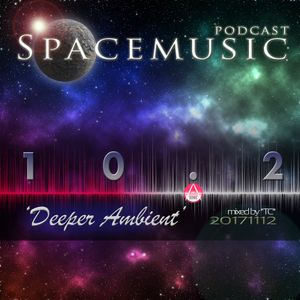 Spacemusic 10.2 Deeper Ambient