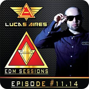 EDM SESSIONS #11.14 Made by LUCAS AIRES
