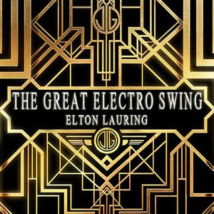 The Great Electro Swing