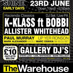 DJ Carl Whitehead - Shine 23-06-12 @ LEEDS WAREHOUSE LIVE