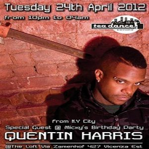 Quentin Harris @ Tea Dance Party, Vicenza ITA - 24.04.2012 - (Micky's BD Party)