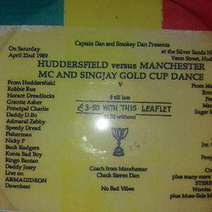 Armagideon  Downbeat - Huddersfield vs Manchester MC & Singjay Gold Cup Dance 22Apr1989