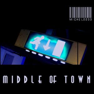 MgM Michel - Middle of Town