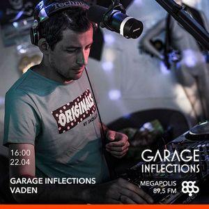 Vaden - 22.04.17 Garage Inflections @ Megapolis FM