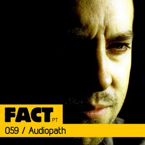 FACT PT Mix 059: Audiopath