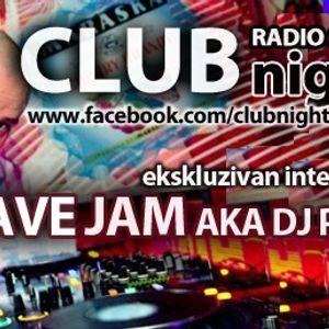 Dave Jam aka DJ Pimp INTERVIEW / Club Night Radio Show