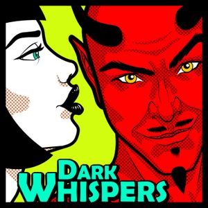 Dark Whispers - Episode 021 - Dance Revolution