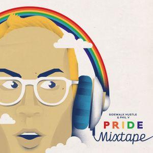 Sidewalk Hustle x Phil V Pride Mixtape II