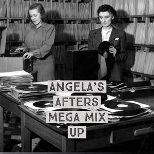 Angela's Afters Dec 20 Mega Mix Up