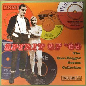 SPIRIT OF 69 The Boss Reggae Sevens Skinhead Collection Trojan Duke Big Shot Amalgamated 45s Vinyl