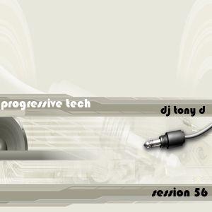 Session 56 - Progressive Tech