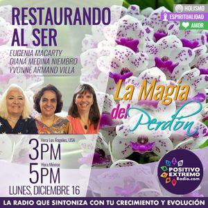 RESTAURANDO AL SER-12-16-19-LA MAGIA DEL PERDON