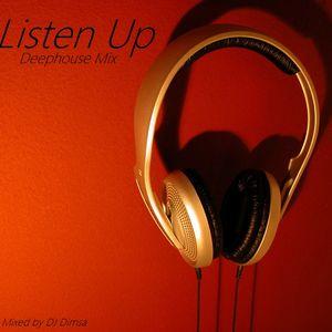 Listen Up - Deephouse Mix (2013)