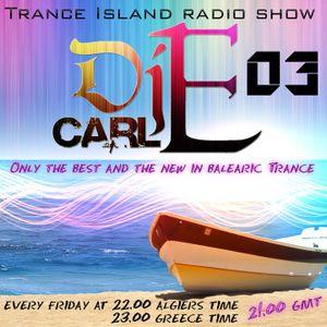 Dj carl E.pres Trance Island 03