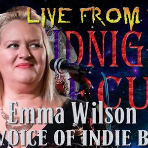 LIVE from the Midnight Circus Featuring Emma Wilson