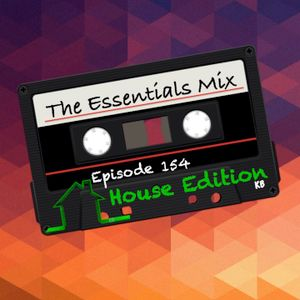 The Essentials Mix Episode 154 (House Edition)