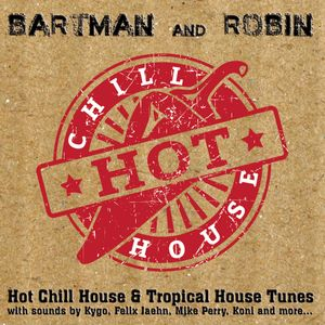 Hot Chill House