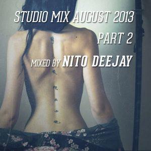 Nito Dj Studio Mix August 2013 @ Tom Tom Studio