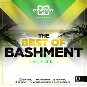 @DJDAYDAY_ / The Best Of Bashment Vol 1