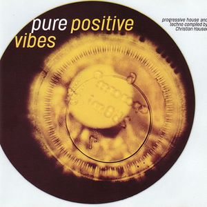 Pure Positive Vibes, various mixed by DJ Christian Hauser 1996