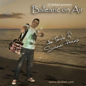 Balearic On Air - Session 6 hosted by Thierry Leonis - Selected & mixed by Dj Rafael