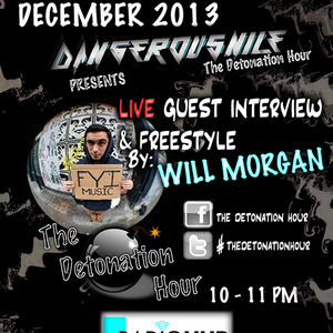 The Detonation Hour - DangerousNile f.t. Will Morgan FYI Live Freestyle 05.12.13 Radio Hud Uhrs