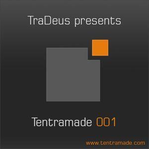 TraDeus pres. Tentramade 001