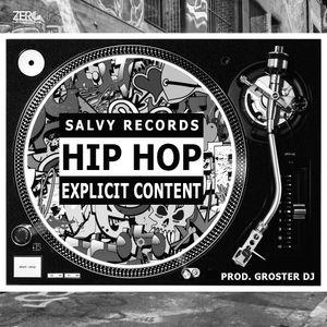 Hip Hop Explicit Mix By Groster DJ SR